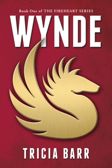 Wynde - Book One of The Fireheart Series
